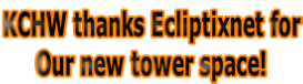 KCHW thanks Ecliptixnet for Our new tower space!